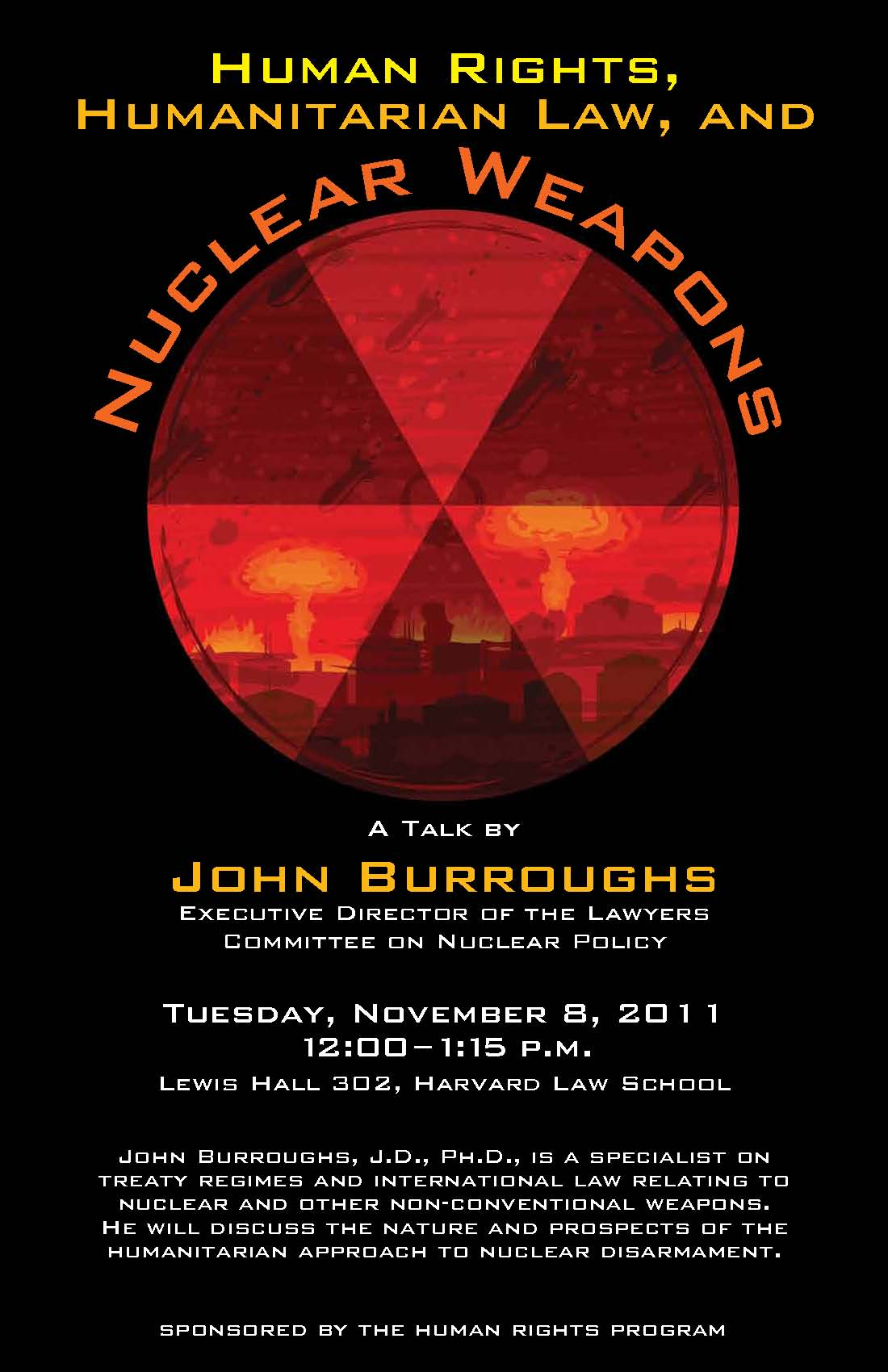 Event poster displays a red circle warning sign with mushroom clouds behind it, illustrating the fearsome quality of nuclear weapons.